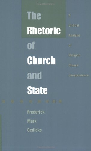 9780822316664: The Rhetoric of Church and State: A Critical Analysis of Religion Clause Jurisprudence