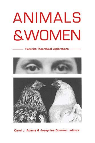 9780822316671: Animals and Women: Feminist Theoretical Explorations