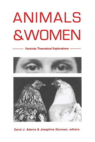 9780822316671: Animals and Women: Feminist Theoretical Explorations