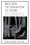 9780822316787: Race and the Education of Desire: Foucault's History of Sexuality and the Colonial Order of Things