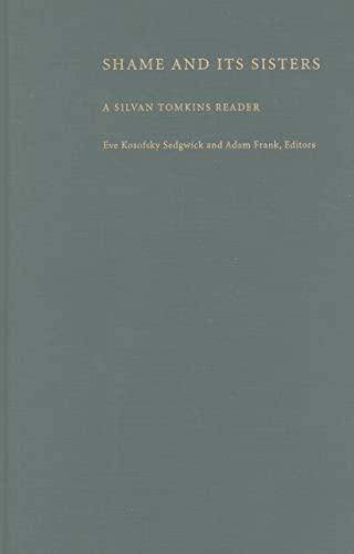 9780822316824: Shame and Its Sisters: A Silvan Tomkins Reader