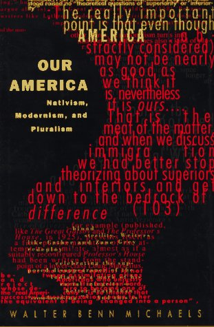 9780822317005: Our America: Nativism, Modernism, and Pluralism (Post-Contemporary Interventions)