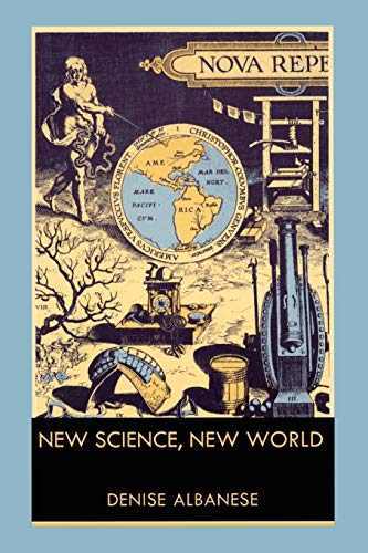 New science, new world.: Albanese, Denise.