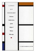 Lines of thought : discourse, architectonics, and the origin of modern philosophy.: Brodsky Lacour,...