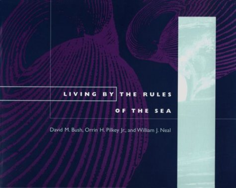 9780822317968: Living by the Rules of the Sea (Living with the Shore)
