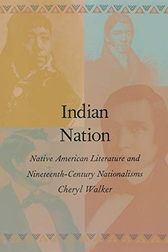 9780822319443: Indian Nation: Native American Literature and Nineteenth-Century Nationalisms