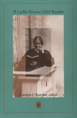 A Lydia Maria Child Reader