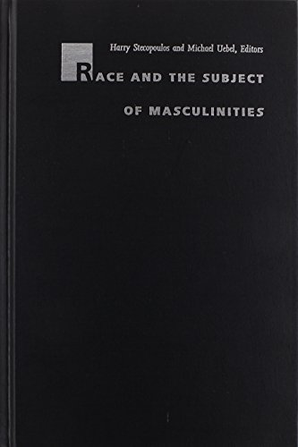 Race and the Subject of Masculinities (New Americanists)
