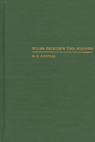 9780822319627: Gilles Deleuze's Time Machine (Post-Contemporary Interventions)