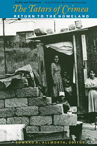 9780822319948: The Tatars of Crimea: Return to the Homeland (Central Asia Book Series)