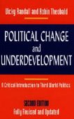 9780822320791: Political Change and Underdevelopment: A Critical Introduction to Third World Politics