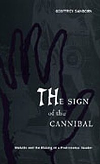 9780822321026: The Sign of the Cannibal: Melville and the Making of a Postcolonial Reader (New Americanists)