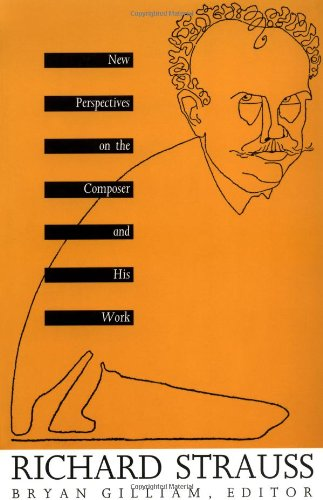 9780822321149: Richard Strauss: New Perspectives on the Composer and His Work (Sources of Music & Their Interpretation S)