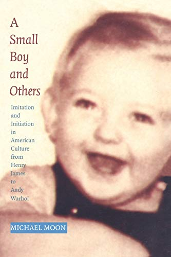 9780822321736: Small Boy and Others - PB: Imitation and Initiation in American Culture from Henry James to Andy Warhol (Series Q)