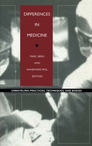 9780822321743: Differences in Medicine: Unraveling Practices, Techniques, and Bodies (Body, Commodity, Text)