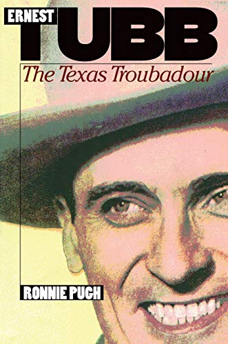 9780822321903: Ernest Tubb: The Texas Troubadour