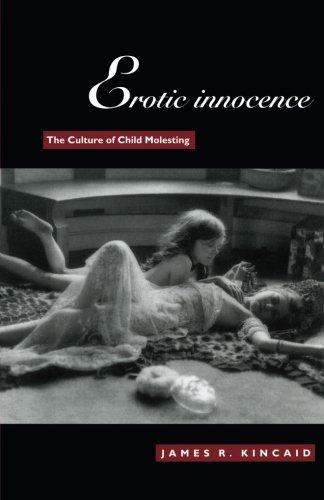 9780822321934: Erotic Innocence: The Culture of Child Molesting