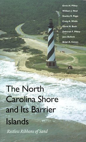 The North Carolina Shore and Its Barrier: Pilkey, Orrin H.;Bush,