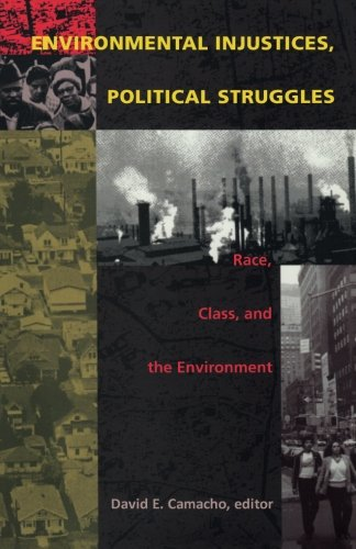 9780822322429: Environmental Injustices, Political Struggles: Race, Class and the Environment