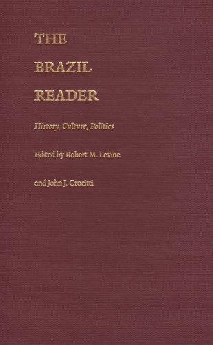 9780822322580: The Brazil Reader: History, Culture, Politics (The Latin America Readers)