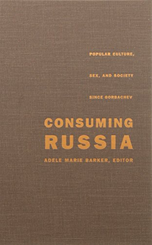 9780822322818: Consuming Russia: Popular Culture, Sex, and Society since Gorbachev