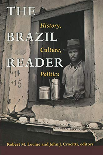 The Brazil Reader (Paperback): Robert M. Levine