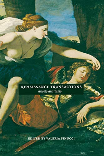 9780822322955: Renaissance Transactions: Ariosto and Tasso