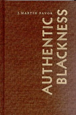 9780822323112: Authentic Blackness: The Folk in the New Negro Renaissance (New Americanists)