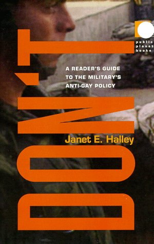 9780822323174: Don't: A Reader's Guide to the Military's Anti-Gay Policy (Public Planet Books)