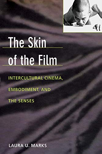 9780822323914: The Skin of the Film: Intercultural Cinema, Embodiment, and the Senses