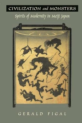 9780822324188: Civilization and Monsters: Spirits of Modernity in Meiji Japan (Asia-Pacific: Culture, Politics, and Society)