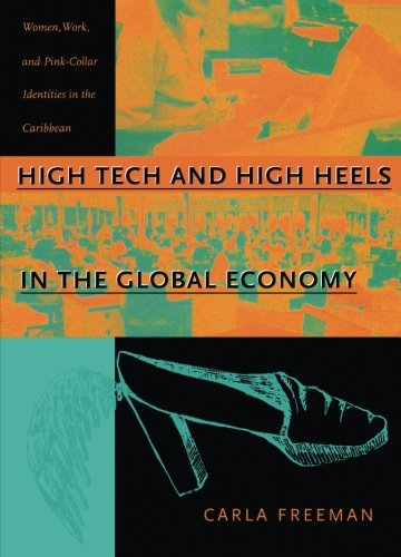 9780822324393: High Tech and High Heels - PB: Women, Work, and Pink-Collar Identities in the Caribbean