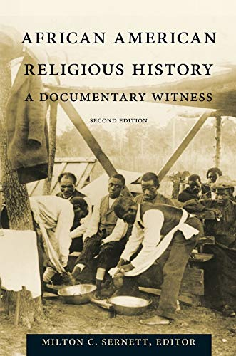 AFRICAN AMERICAN RELIGIOUS HISTORY : A Documentary History, Second Edition