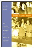 9780822324553: Doña María's Story: Life History, Memory, and Political Identity (Latin America Otherwise)