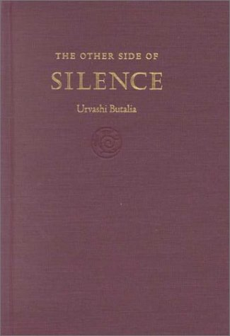 The Other Side of Silence: Voices from the Partition of India (Hardback): Urvashi Butalia