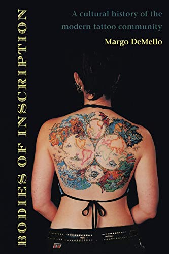 9780822324676: Bodies of Inscription: A Cultural History of the Modern Tattoo Community