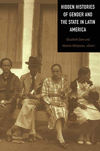 9780822324690: Hidden Histories of Gender and the State in Latin America