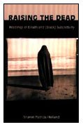 9780822324751: Raising the Dead: Readings of Death and (Black) Subjectivity (New Americanists)