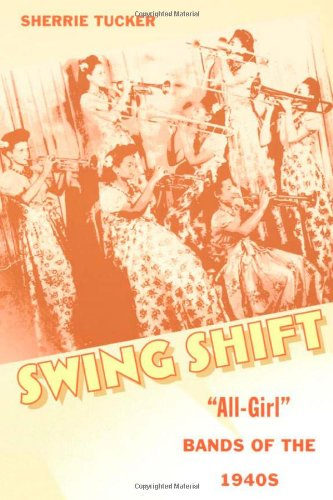 9780822324850: Swing Shift: All-Girl Bands of the 1940s
