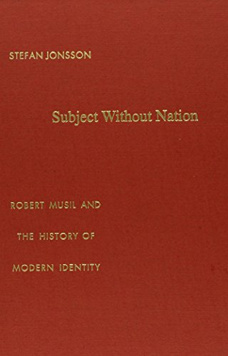 9780822325512: Subject Without Nation: Robert Musil and the History of Modern Identity (Post-Contemporary Interventions)
