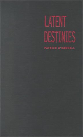 9780822325581: Latent Destinies: Cultural Paranoia and Contemporary U.S. Narrative