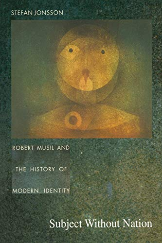 9780822325703: Subject Without Nation: Robert Musil and the History of Modern Identity (Post-Contemporary Interventions)