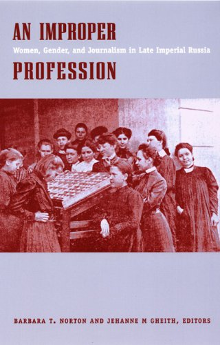 9780822325857: An Improper Profession: Women, Gender, and Journalism in Late Imperial Russia