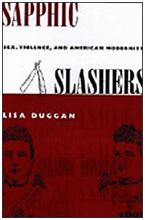9780822326090: Sapphic Slashers: Sex, Violence, and American Modernity