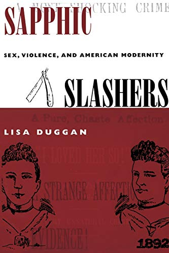 9780822326175: Sapphic Slashers: Sex, Violence, and American Modernity