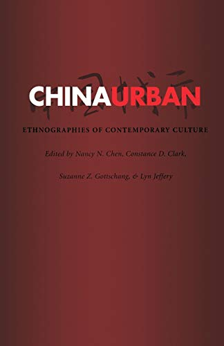 9780822326403: China Urban: Ethnographies of Contemporary Culture