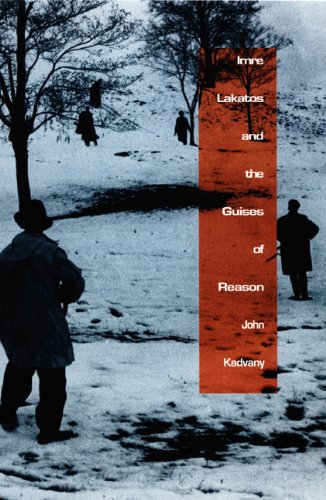 9780822326496: IMRE LAKATOS AND THE GUISES OF REASON.