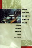 9780822326762: From Walden Pond to Jurassic Park: Activism, Culture, and American Studies (New Americanists)