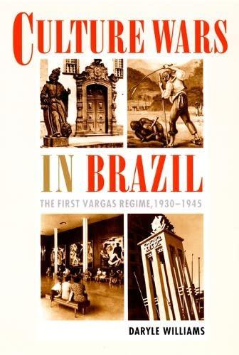 9780822327080: Culture Wars in Brazil: The First Vargas Regime, 1930-1945