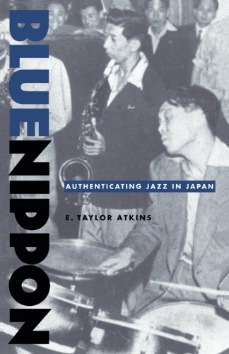 9780822327219: Blue Nippon: Authenticating Jazz in Japan
